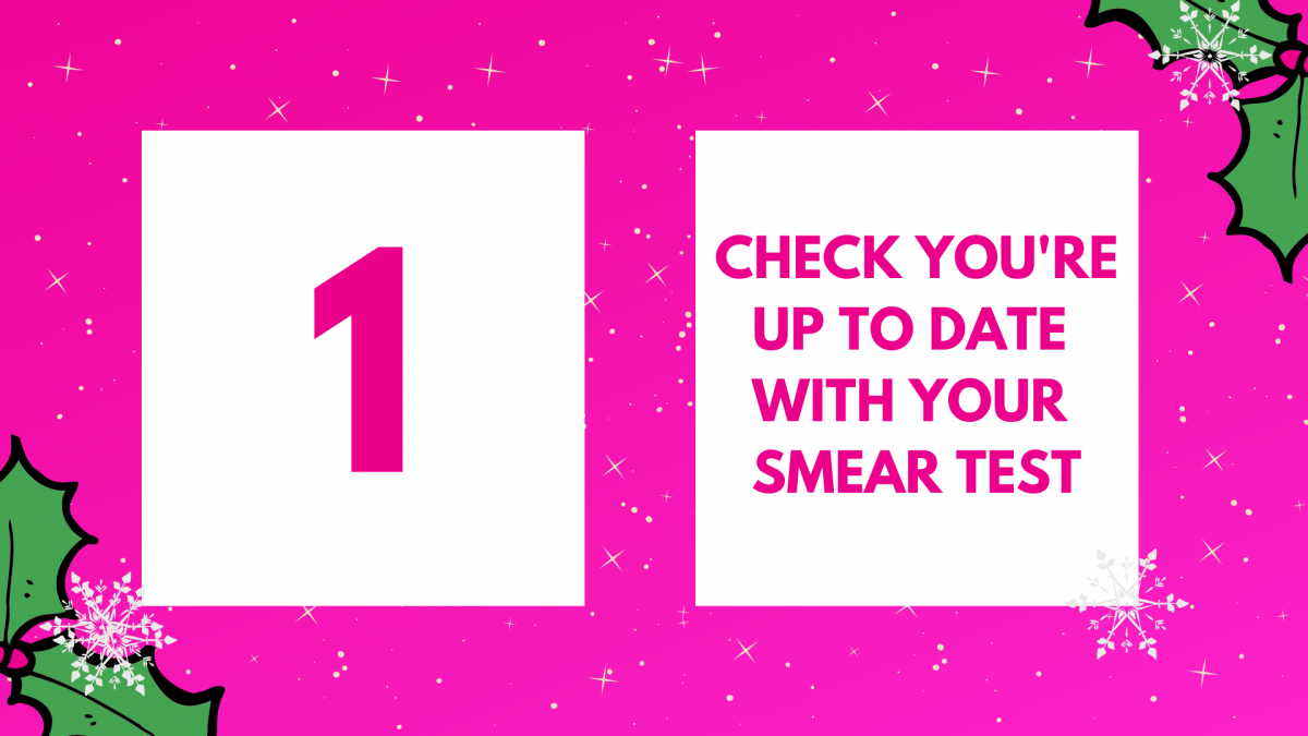 Day 1 - Check you're up to date with your smear test