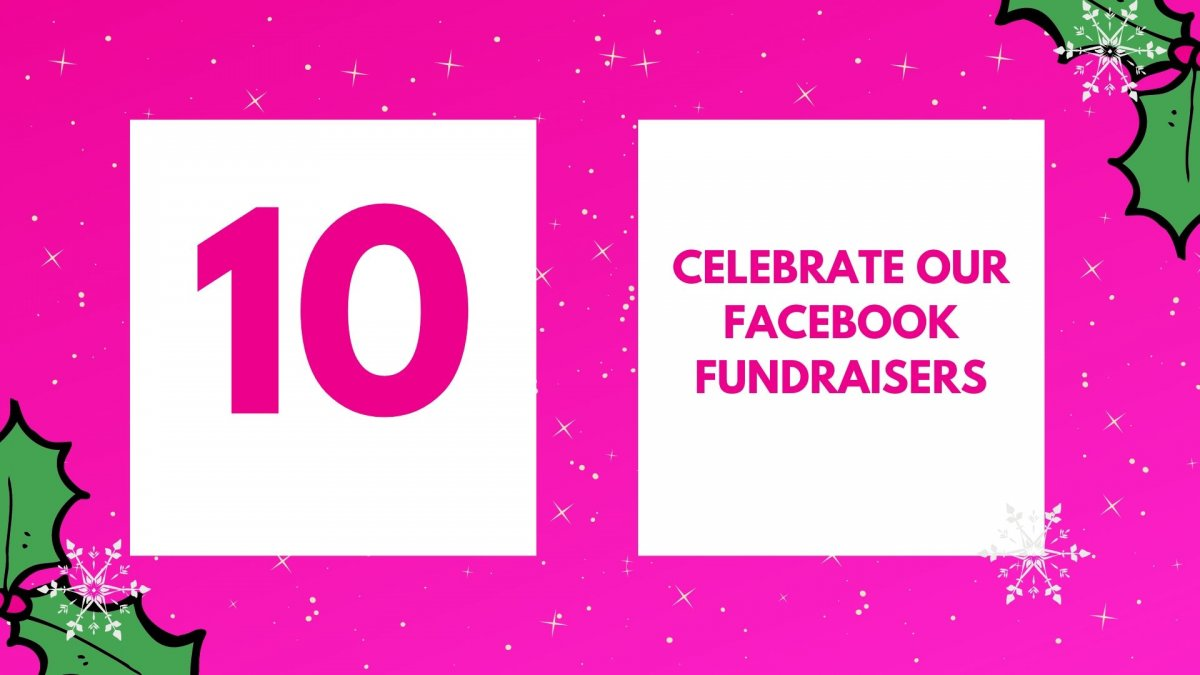 Celebrate our Facebook fundraisers