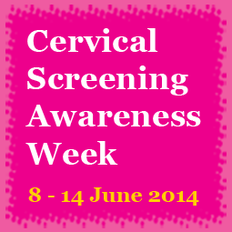 Cervical Screening Awareness Week 2014